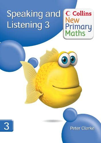 9780007322817: Speaking and Listening 3 (Collins New Primary Maths)