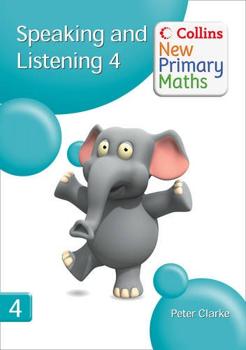 9780007322824: Collins New Primary Maths - Speaking and Listening 4