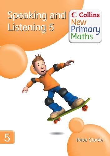 9780007322831: Speaking and Listening 5 (Collins New Primary Maths)