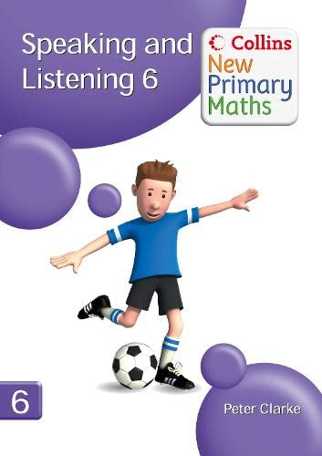 9780007322848: Collins New Primary Maths - Speaking and Listening 6
