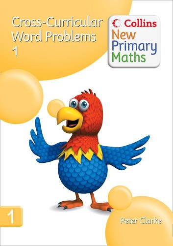 9780007322855: Collins New Primary Maths - Cross-Curricular Word Problems 1