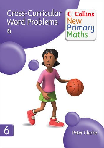9780007322909: Collins New Primary Maths - Cross-Curricular Word Problems 6