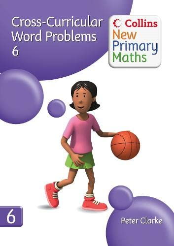 9780007322909: Cross-Curricular Word Problems 6 (Collins New Primary Maths)
