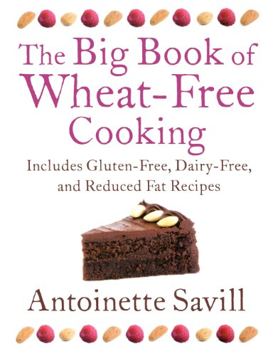 9780007323043: The Big Book of Wheat-Free Cooking: Includes Gluten-Free, Dairy-Free, and Reduced Fat Recipes