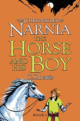 9780007323081: The Horse and His Boy (The Chronicles of Narnia, Book 3)