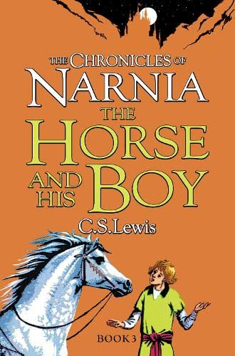 9780007323081: Horse and His Boy (The Chronicles of Narnia)