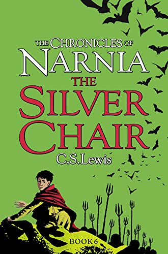 9780007323098: The Silver Chair (The Chronicles of Narnia, Book 6)