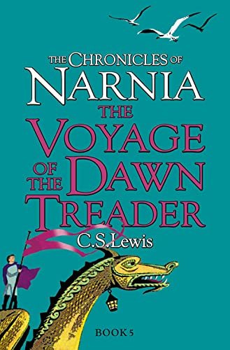 9780007323104: The Voyage of the Dawn Treader (The Chronicles of Narnia, Book 5)