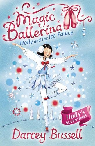 9780007323234: Holly and the Ice Palace (Magic Ballerina, Book 17)