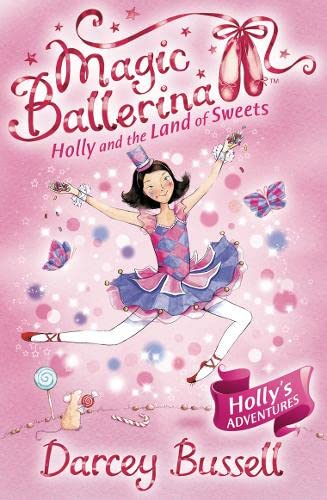 9780007323241: Holly and the Land of Sweets (Magic Ballerina, Book 18)