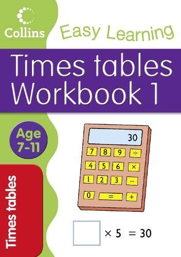 9780007323340: Times Tables Workbook 1: Age 7-11 (Collins Easy Learning Age 7-11)