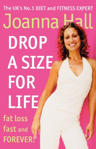 9780007323630: Drop a Size for Life: Fat Loss Fast and Forever!