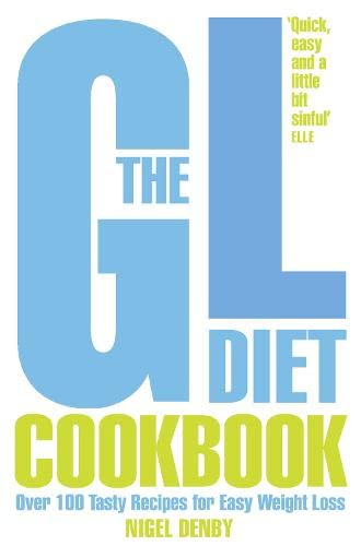 9780007323647: The GL Diet Cookbook: Over 150 Tasty Recipes for Easy Weight Loss