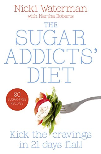 9780007323678: Nicki Watermans Sugar Addict's Diet