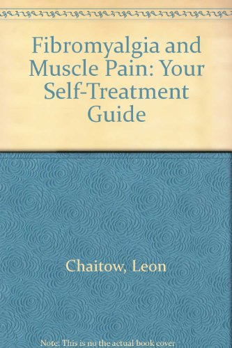 9780007323753: Fibromyalgia and Muscle Pain: Your Self-Treatment Guide