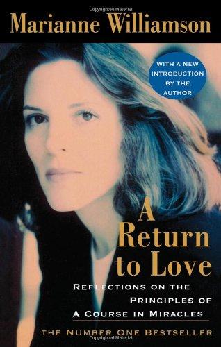 9780007323760: A Return to Love