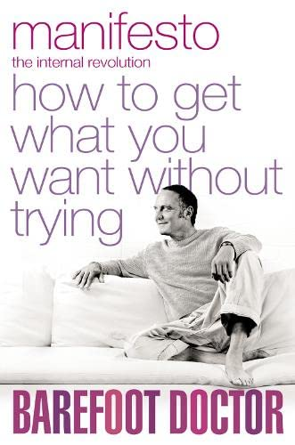 9780007323777: Manifesto: How To Get What You Want Without Trying