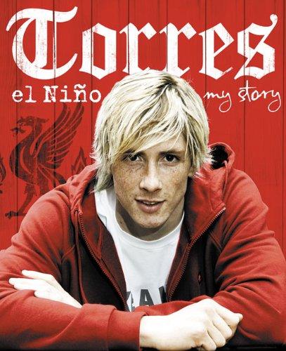 9780007323791: Torres: El Niño: My Story