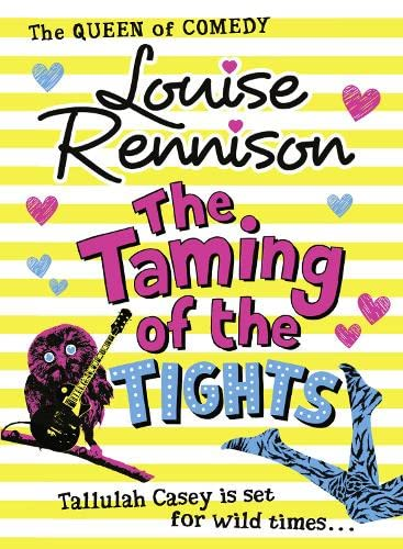 9780007323920: The Taming of the Tights (The Misadventures of Tallulah Casey)
