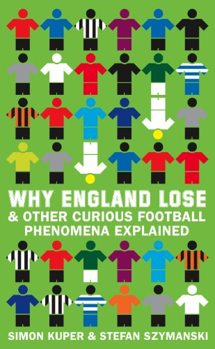 9780007323968: Why England Lose: And other curious phenomena explained