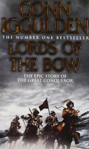 9780007324019: Lords of the Bow (Conqueror, Book 2)