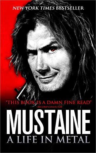 9780007324101: Mustaine: A Life in Metal. Dave Mustaine with Joe Layden