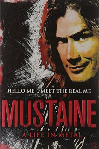 9780007324125: Mustaine: A Life in Metal