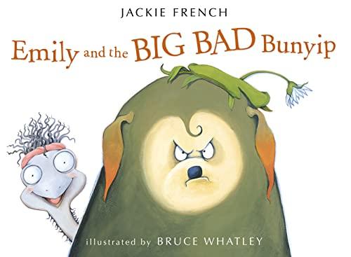 9780007324279: Emily and the Big Bad Bunyip