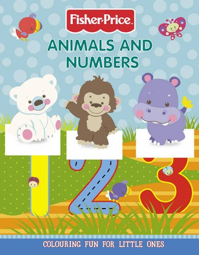 9780007324576: Fisher-Price - Animals and Numbers Colouring Book