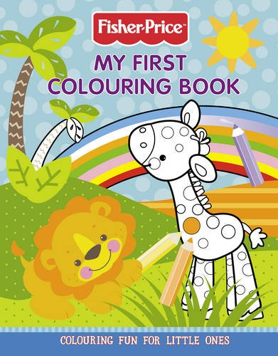 9780007324583: Fisher-Price - My First Colouring Book