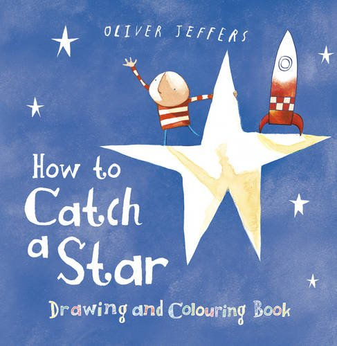 9780007324606: How to Catch a Star Drawing and Colouring Book