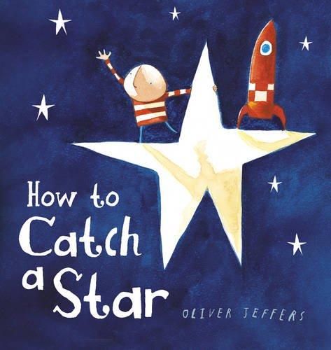 9780007324613: How to Catch a Star Board Book
