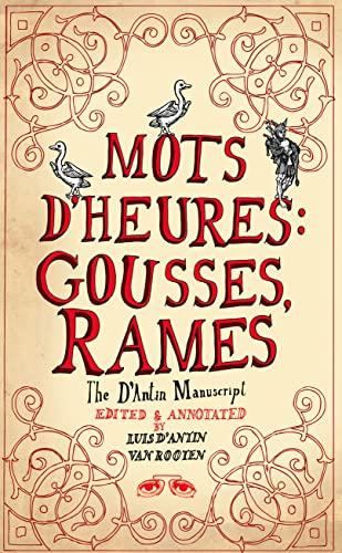 9780007324699: Mots D'Heures: Gousses Rames. Luis D'Antin Van Rooten