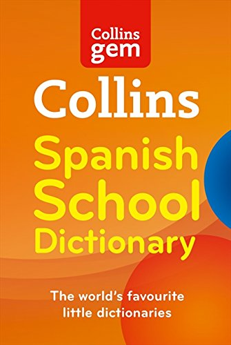 9780007325474: Collins Gem Spanish School Dictionary (Collins School)