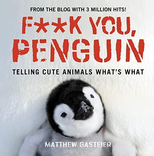 9780007325511: F**k You, Penguin (Humour)