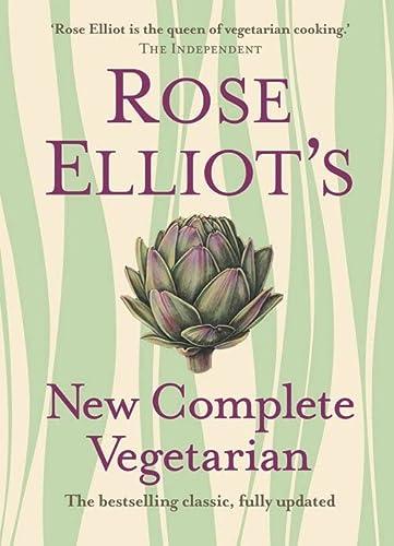 9780007325610: Rose Elliot's New Complete Vegetarian