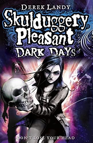 9780007325948: Dark Days (Skulduggery Pleasant)