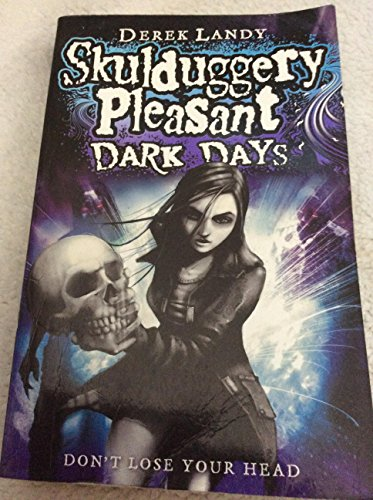 9780007325955: Dark Days (Skulduggery Pleasant - book 4)