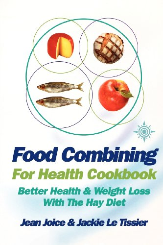 9780007326396: Food Combining for Health Cookbook: Better health and weight loss with the Hay Diet
