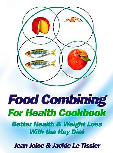 9780007326396: Food Combining for Health Cookbook