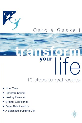 9780007326426: Transform Your Life: 10 Steps to Real Results