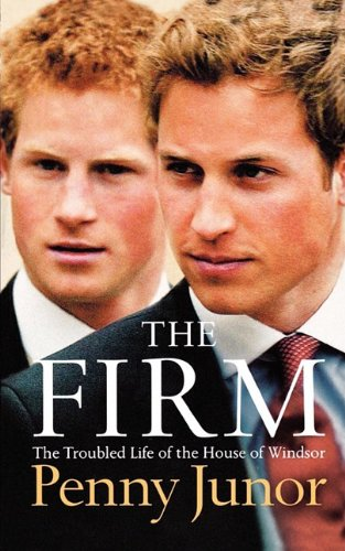 9780007326464: The Firm: The Troubled Life of the House of Windsor