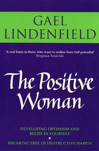 9780007326471: The Positive Woman