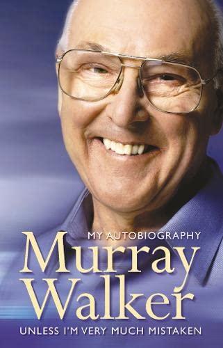 9780007326488: Murray Walker: Unless I'm Very Much Mistaken