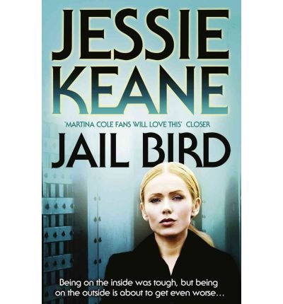 9780007326549: Jail Bird [ JAIL BIRD ] By Keane, Jessie ( Author )May-27-2010 Paperback