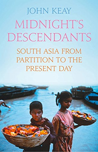9780007326570: Midnight's Descendants: South Asia from Partition to the Present Day