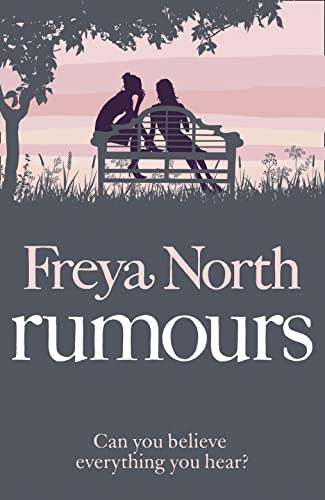 9780007326709: Rumours. Freya North