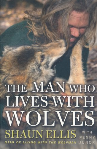 9780007327164: The Man Who Lives with Wolves