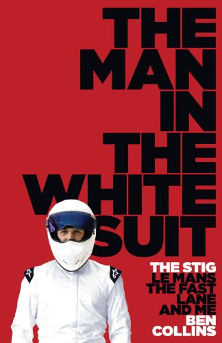 9780007327966: The Man in the White Suit: The Stig, Le Mans, the Fast Lane and Me
