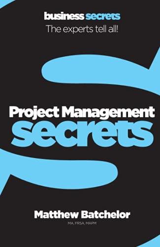 9780007328109: Project Management (Collins Business Secrets)